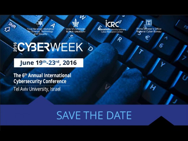The 6th Annual International Cybersecurity Conference, which took place on  June 19-23, 2016 at the Tel Aviv University,  was the highlight of Cyberweek 2016, which is sponsored by the Blavatnik Interdisciplinary Cyber Research Center (ICRC), Yuval Ne'eman Workshop for Science, Technology and Security, Tel Aviv University and the Israeli National Cyber Bureau, Prime Minister Office.