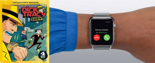 Apple Watch phone, Dick Tracy watch